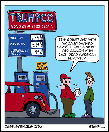 Progressive comic about Trump getting lower gas prices from the death of Khashoggi