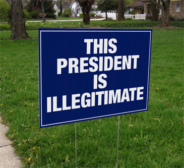 trmp is illegitimate yard sign
